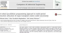 مقاله ترجمه شده یک رویکرد برنامه ریزی امکانی مکان یابی تخصیص چند دوره ای برای مراکز اهدای عضو تحت عدم قطعیت